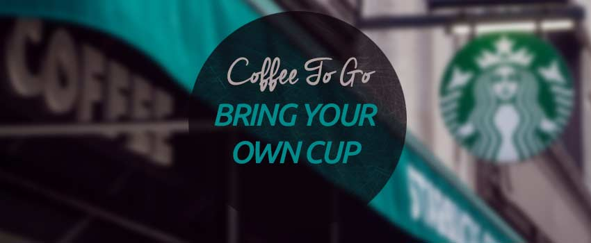 coffee-to-go-bring-your-own-cup-byoc