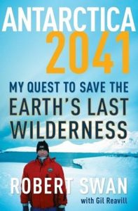 Book-Cover-Antarctica-2041-My-Quest-to-Save-the-Earth's-Last-Wilderness