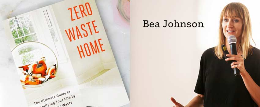 Bea Johnson from Zero Waste Home