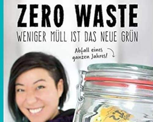 Weniger-Müll-ist-das-neue-Grün-Shia-Su